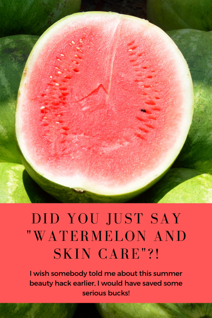 Watermelon and skin care in summers